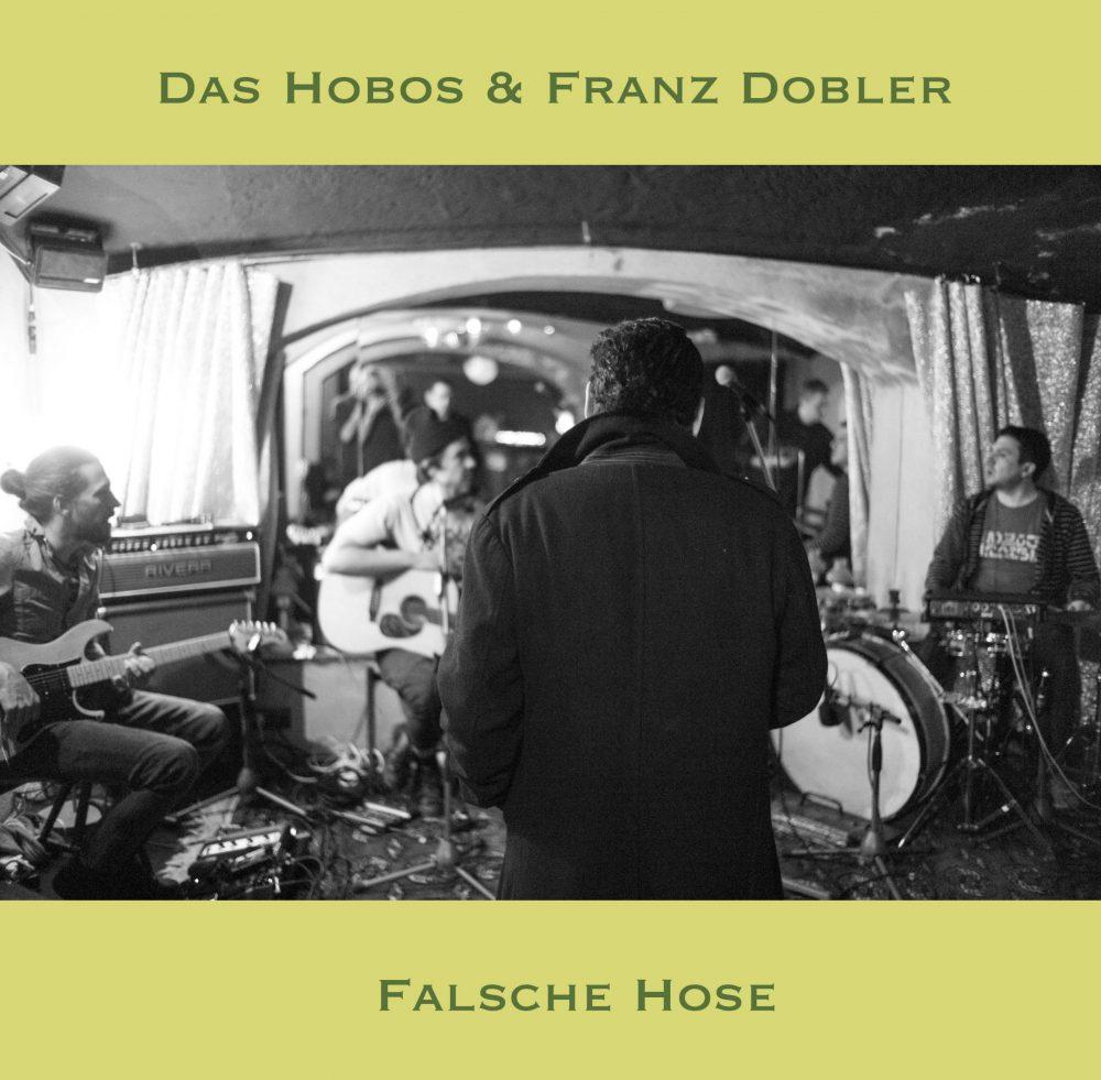 Coverbild Das Hobos & Franz Dobler Falsche Hose